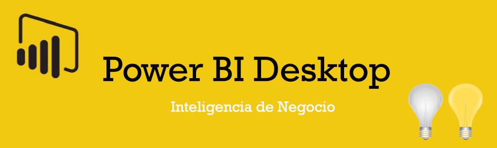Power BI Desktop: Funcionalidades, ventajas y licencias