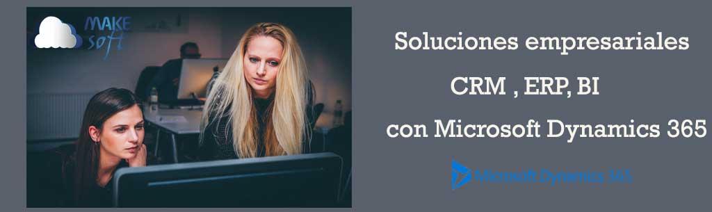 Soluciones empresariales con Dynamics 365