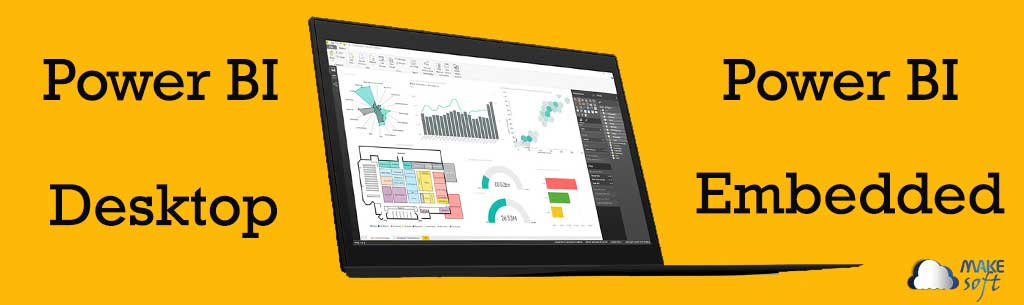 ¿Power BI Desktop o Power BI Embedded?