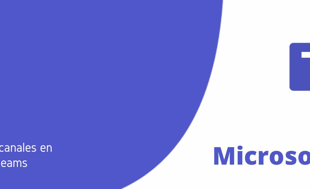 Microsoft Teams: Configurar canales