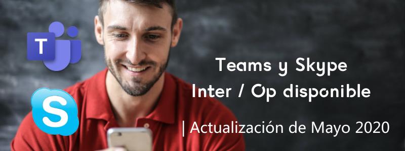 Teams y Skype, interoperatividad disponible