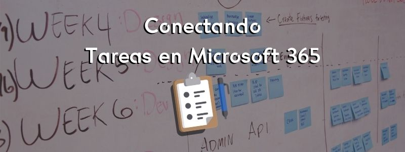Conectando Tareas en Microsoft 365
