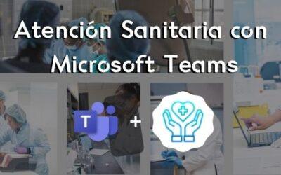 Atención sanitaria con Microsoft Teams