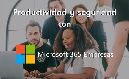 Microsoft destaca cinco principales beneficios de Microsoft 365 Business Premium para pequeñas y medianas empresas